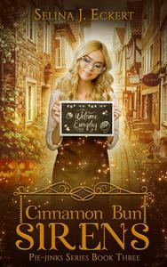 Cinnamon Bun Sirens