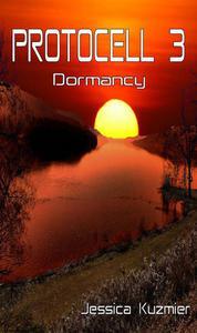 Protocell 3: Dormancy