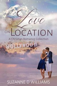 Love on Location: A Christian Romance Collection