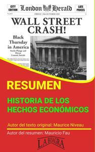 Resumen de Historia de los Hechos Económicos de Maurice Niveau
