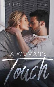 A Woman's Touch: Book One