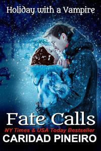 Fate Calls Holiday with a Vampire