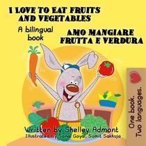 I Love to Eat Fruits and Vegetables Amo mangiare frutta e verdura