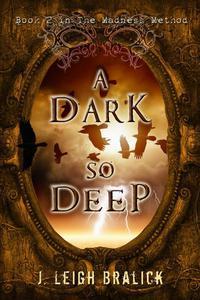 A Dark So Deep