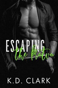Escaping the Bratva