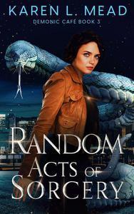 Random Acts of Sorcery