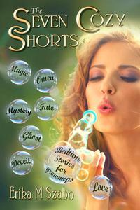 The Seven Cozy Shorts: Bedtime Stories for Grownups
