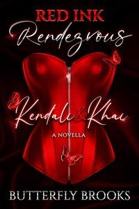 Kendali & Khai: A Red Ink Rendezvous