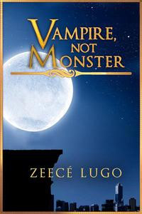 Vampire, Not Monster