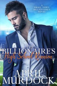 The Billionaire's High School Reuinion