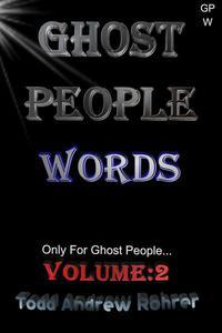 Ghost People Words - Volume:2