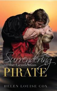 Surrendering to the Gentleman Pirate
