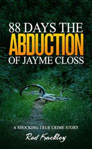 88 Days: The Abduction of Jayme Closs