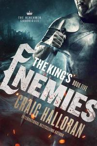 The King's Enemies: An Epic Portal Fantasy Adventure Series
