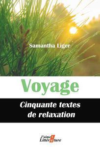 Voyage : Cinquante textes de relaxation