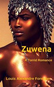 Zuwena- A Torrid Romance