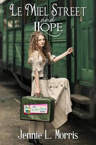 Le Miel Street and Hope