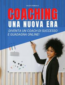 Coaching Business, Una Nuova Era