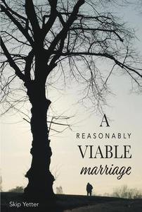 A Reasonably Viable Marriage