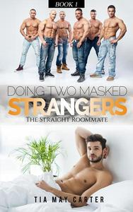 Doing Two Masked Strangers