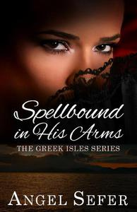 Spellbound in His Arms