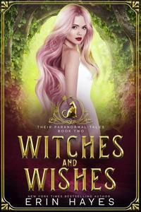 Witches and Wishes