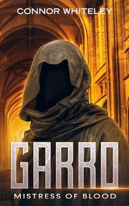 Garro: Mistress of Blood