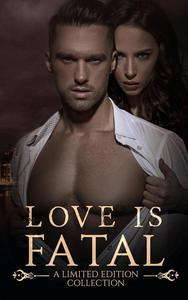 Love is Fatal