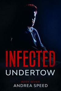 Infected: Undertow
