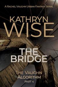 The Bridge: The Vaughn Algorithm Part 4