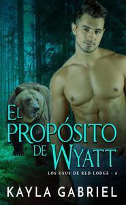 El propósito de Wyatt