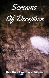 Screams Of Deception