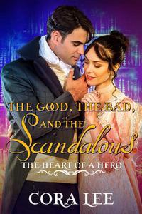 The Good, The Bad, And The Scandalous