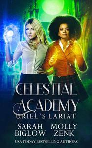Uriel's Lariat