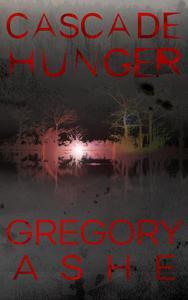 Cascade Hunger