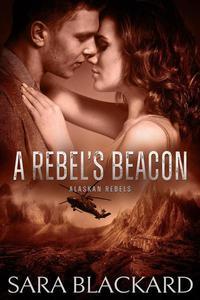 A Rebel's Beacon
