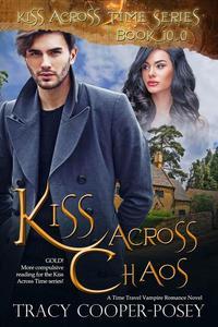 Kiss Across Chaos