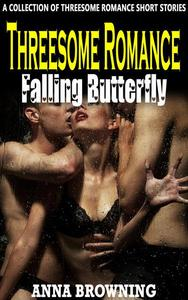 Threesome Romance Falling Butterfly