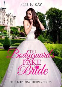 The Bodyguard's Fake Bride