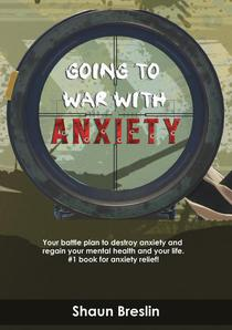 Going to war with anxiety