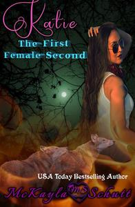 Katie: The First Female Second