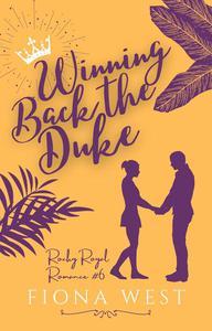 Winning Back the Duke