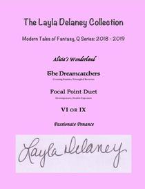 The Layla Delaney Collection - Modern Tales of Fantasy: Q Series, 2018-2019