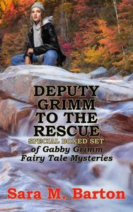 Gabby Grimm Fairy Tale Mysteries Deputy Grimm to the Rescue