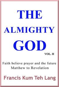 The Almighty God Vol. 2