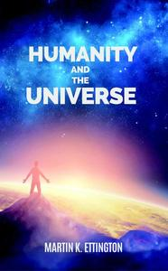 Humanity and the Universe