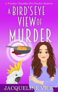 A Bird's Eye View of Murder