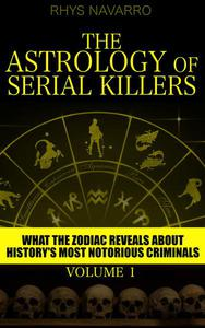 The Astrology of Serial Killers