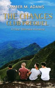 The Changes Club Prequel
