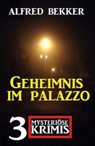 Geheimnis im Palazzo: 3 mysteriöse Krimis